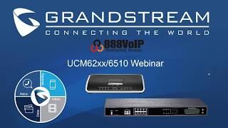 Grandstream UCM Solutions Webinar