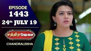 CHANDRALEKHA Serial | Episode 1443 | 24th July 2019 | Shwetha | Dhanush | Nagasri | Arun | Shyam