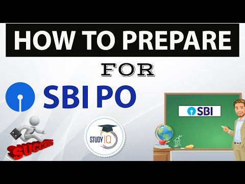 How To Prepare For SBI PO 2018 - Strategy, Books, Time table, form, which questions to attempt