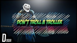 For Honor - DON'T TROLL A TROLLER
