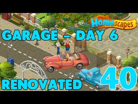 HOMESCAPES STORY WALKTHROUGH - ( GARAGE - DAY 6 RENOVATED ) GAMEPLAY - ( IOS | Android ) #40