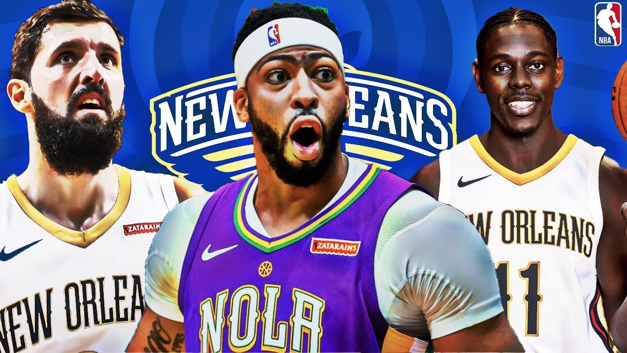 new orleans pelicans 2019
