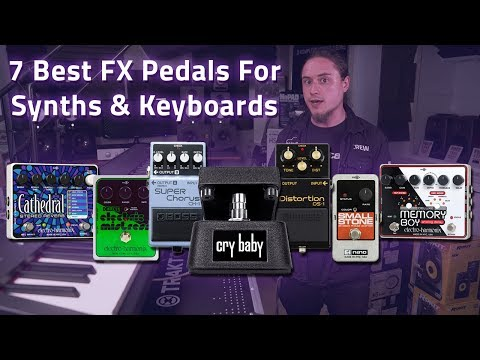 7 Best FX Pedals For Synths & Keyboards ft. Electro Harmonix, BOSS & Jim Dunlop!