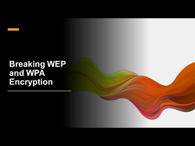 Breaking WEP and WPA Encryption