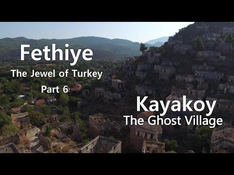 Fethiye  The Jewel of Turkey part 6 Kayakoy