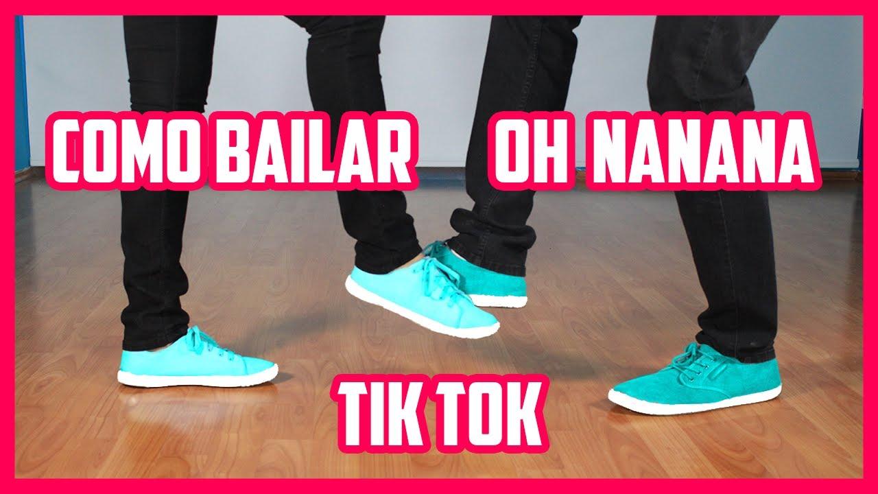 Como Bailar Oh Nanana Tik Tok Paso A Paso Youtube