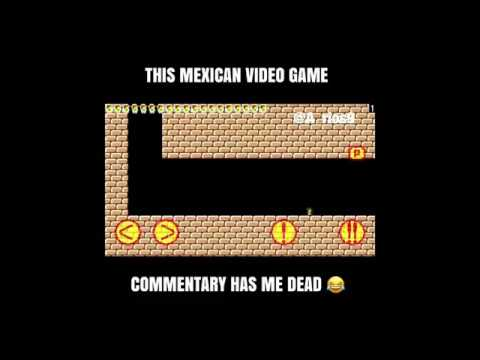 This Mexican Video Game Commentary Has Me Dead