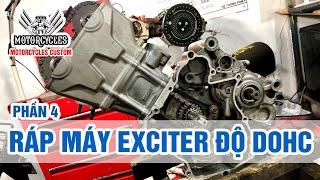 Video 176: Phần 4 Lên Đầu DOHC Cho Exciter 135 Ráp Máy | Motorcycles TV