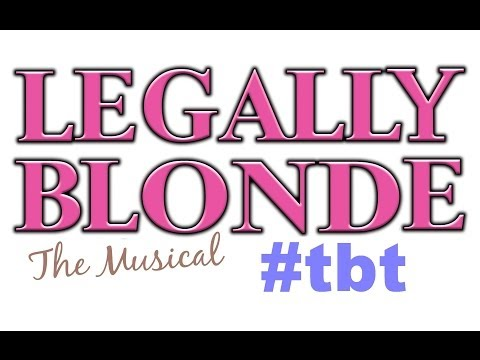Atlanta Lyric Theatre- TBT: Legally Blonde