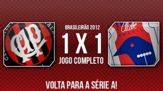 Atlético PR 1x1 Paraná - Série B 2012 - Jogo Completo