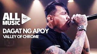 VALLEY OF CHROME - Dagat Ng Apoy (MYX Live! Performance)