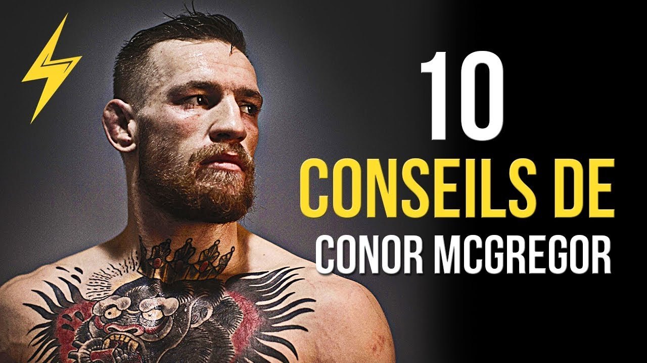 Conor McGregor - 10 conseils pour réussir (Motivation)