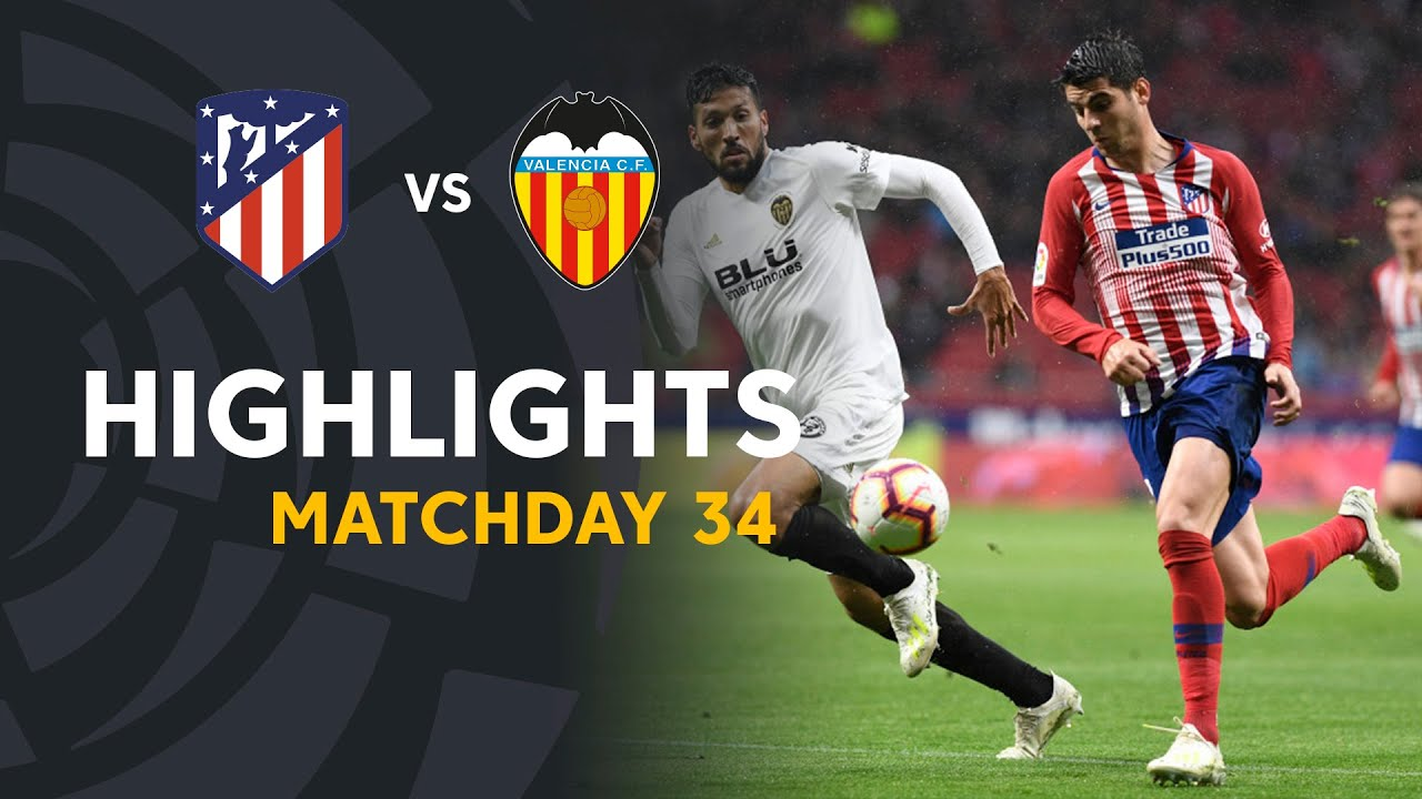 Highlights Atlético De Madrid Vs Valencia Cf 3 2 Youtube