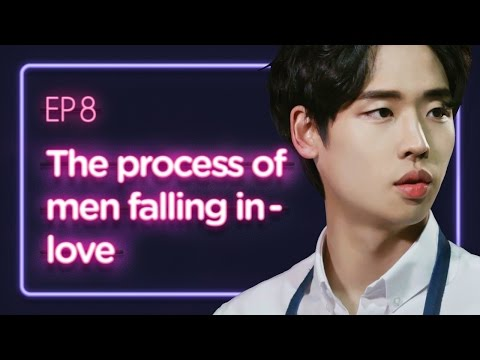 The process of men falling in love | Love Playlist | Season1 - EP.8 Last episode