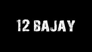 12 BAJAY   Talhah anjum   Rap Demon   Talhah Yunus(lyrics video)
