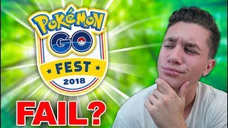 POKÉMON GO FEST 2018 - Will It Fail?