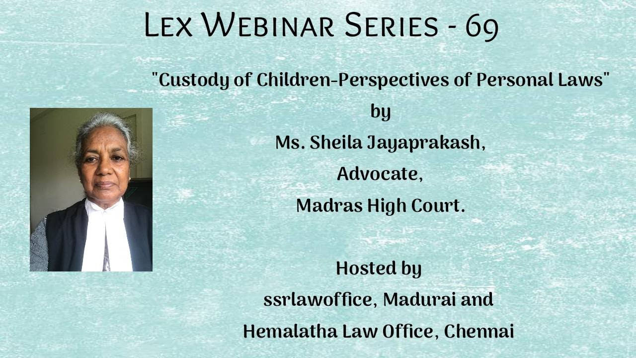 Download Custody of Children -Perspectives of Personal Laws|Ms.Sheila Jayaprakash, Advocate,Madras High Court