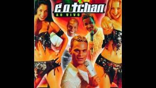 Repeat youtube video É O Tchan Ao Vivo 2002 - (CD Completo)