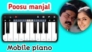 Poosu manjal - Kanave Kalaiyathey song Piano | Mobile Piano Tutorial | Keyboard 🎹