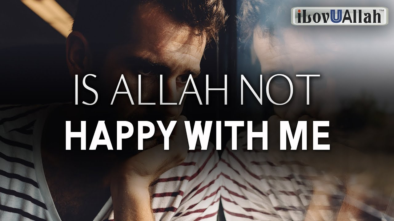 My Dua Is Not Answered, Is Allah Not Happy With Me
