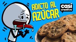 Adicto al azúcar | Casi Creativo