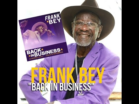 "Frank Bey - ""Back In Business"" {OFFICIAL LYRIC VIDEO}"