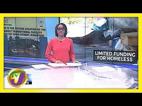 Help for Jamaican Homeless Slowed by Funding | TVJ News