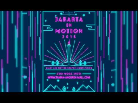 """Jakarta in Motion 2016"" - Motion Graphic"