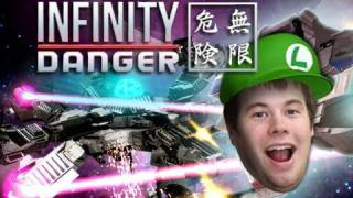 Infinity Danger - To Infinity and Beyond!
