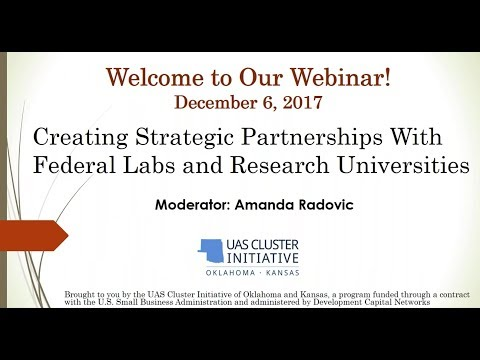 Creating Strategic Partnerships With Federal Labs and Research Universities