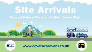Crystal Palace Caravan and Motorhome Club Site Arrival