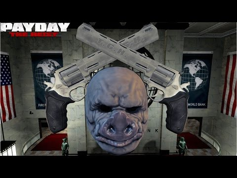 PAYDAY: The Heist, First World Bank 145+, Overdrill, Broncos Only (PC)