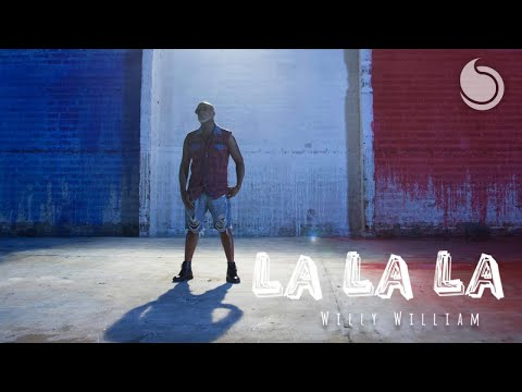 La La La - Willy WILLIAM