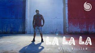 Download Willy William - La La La (Official Music Video) Mp3 and Videos