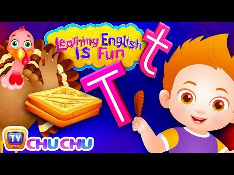 ChuChu TV Learning English Is Fun™ | Alphabet T Song | Phonics & Words For Preschool Children - วันที่ 31 Oct 2018