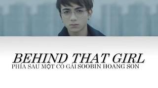 Phía Sau Một Cô Gái (Behind That Girl) (Soobin Hoang Son) || With English Translation