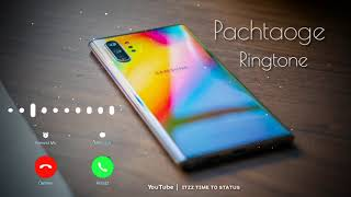 Pachtaoge song ringtone   best ...