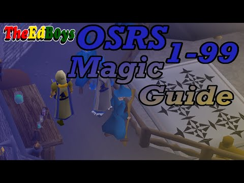 OSRS 1-99 Magic Guide | Updated Old School Runescape Mage Guide
