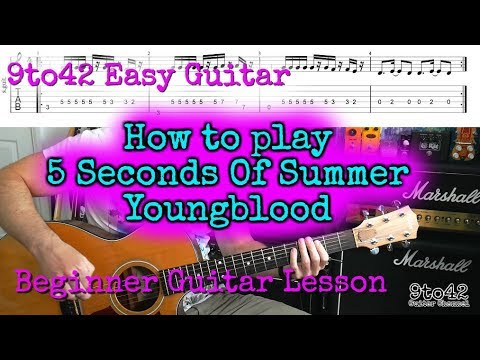 5 Seconds Of Summer Youngblood Guitar Lesson Tutorial Youtube