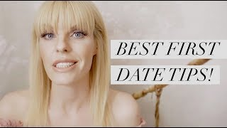 THE BEST FIRST DATE TIPS!