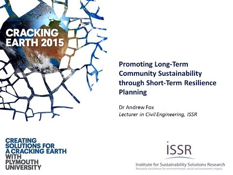 Promoting Long Term Community Sustainability through Short Term Resilience Planning