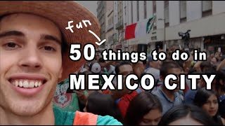 50 Fun Things to do in Mexico City