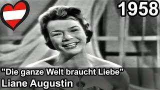 Eurovision 1958 – Austria – Liane Augustin – Die ganze Welt braucht Liebe
