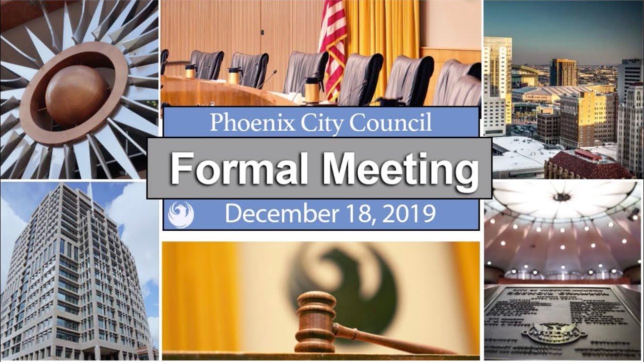 Phoenix City Council Formal Meeting - December 18, 2019