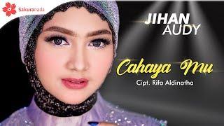 Jihan Audy - Cahaya Mu (Official Music Video)