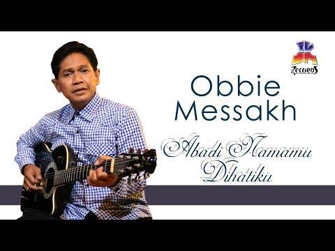 Obbie Messakh - Abadi Namamu Dihatiku (Official Music Video)