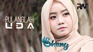 POP MINANG TERBARU - SHANY - PULANGLAH UDA ( Music)