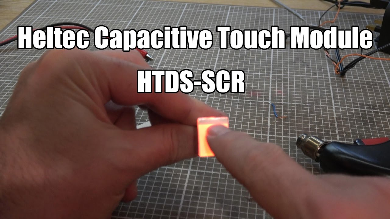 Heltec Touch Module  Latching Capacitive Touch Switch  YouTube