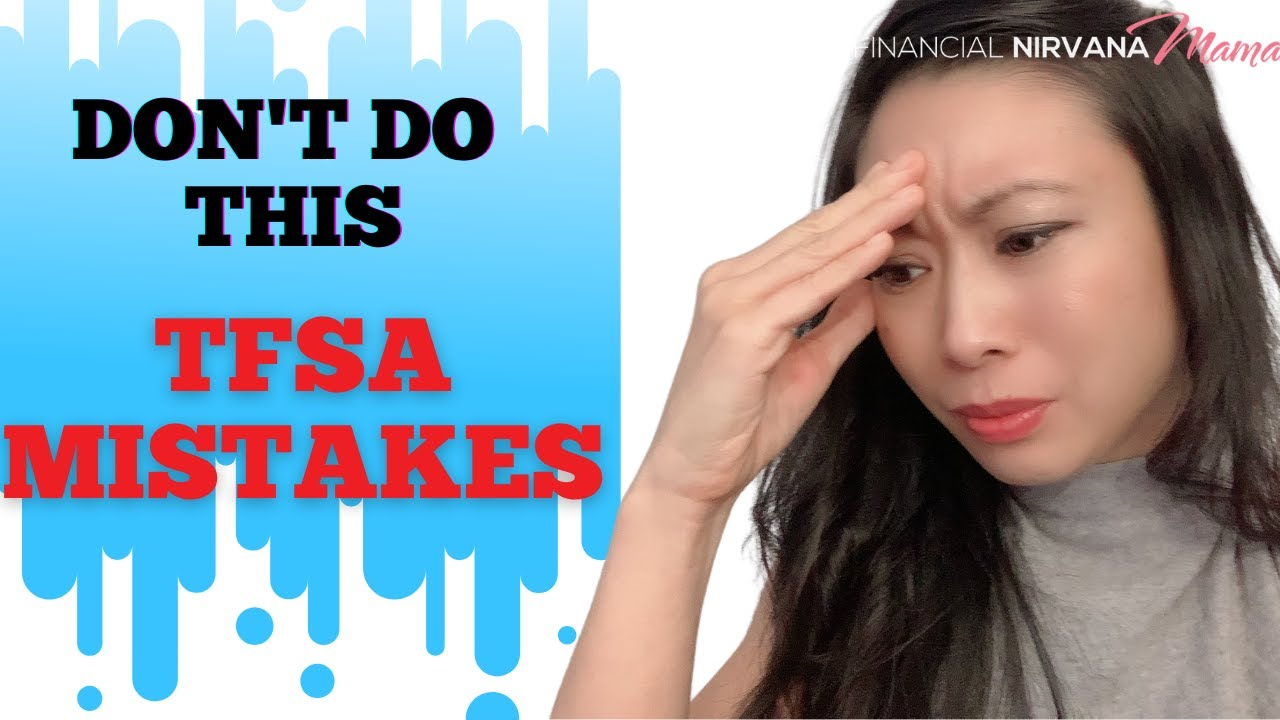 TFSA Canada: My Biggest Mistakes in my TFSA (Don't Do This)