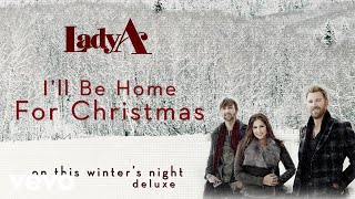 Lady A - Ill Be Home For Christmas (Audio) YouTube Videos